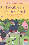 Trouble in Prior's Ford (Prior's Ford, #3)