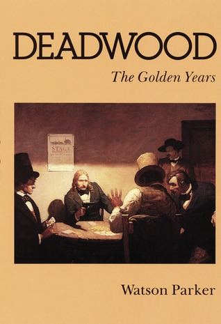 Deadwood: The Golden Years