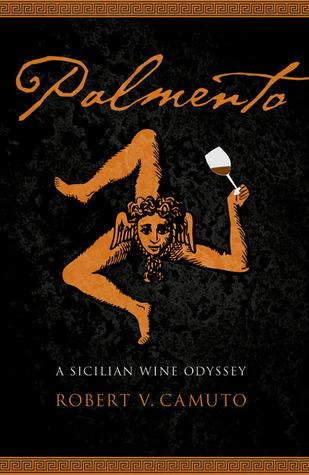 Palmento: A Sicilian Wine Odyssey