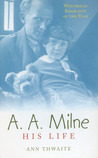 A.A. Milne. His life