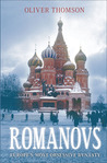 Romanovs: Europe's Most Obsessive Dynasty