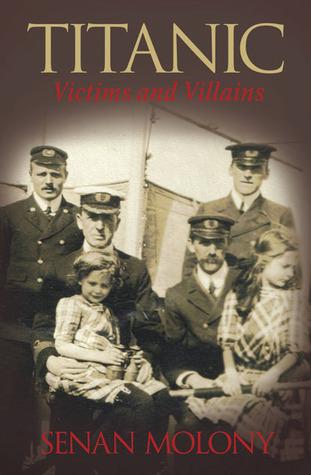 Titanic: VictimsVillains