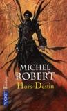 Hors-Destin (L'agent des ombres, #4)