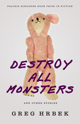 Destroy All Monsters and Other Stories