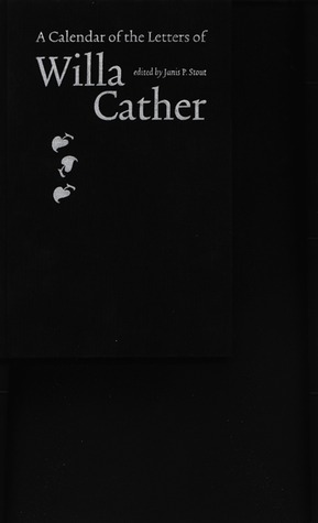 A Calendar of the Letters of Willa Cather