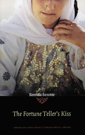 The Fortune Teller's Kiss by Brenda Serotte