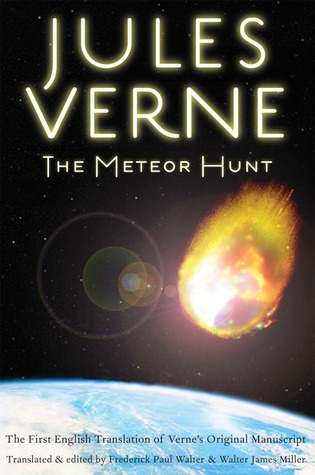 Ebook The Meteor Hunt: The First English Translation of Verne's Original Manuscript by Jules Verne DOC!