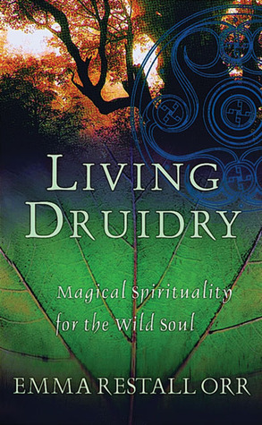 Living Druidry by Emma Restall Orr
