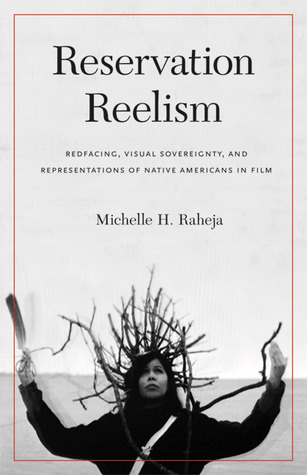 Reservation Reelism by Michelle H. Raheja