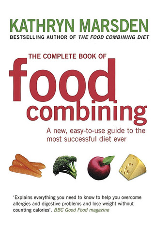The complete book of food combining by kathryn marsden 1025436 forumfinder Image collections