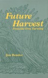 Future Harvest: Pesticide-free Farming