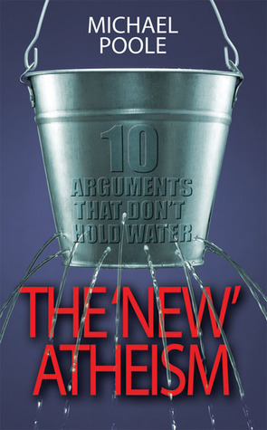 The 'New' Atheism: 10 Arguments That Don't Hold Water
