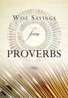 Wise Sayings from Proverbs by Kate Kirkpatrick