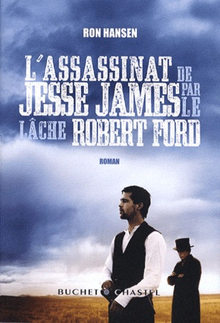 L Assassinat de Jesse James par le l che Robert Ford
