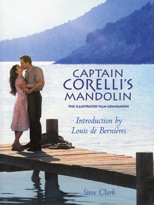 Captain Corelli's Mandolin: The Illustrated Film Companion