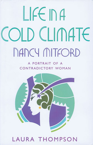 Life in a Cold Climate: Nancy Mitford
