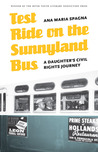 Test Ride on the Sunnyland Bus: A Daughter's Civil Rights Journey