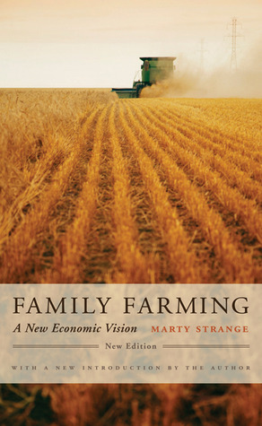 Family Farming: A New Economic Vision, New Edition