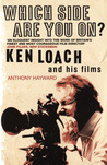Which Side are You On?: Ken Loach and His Films