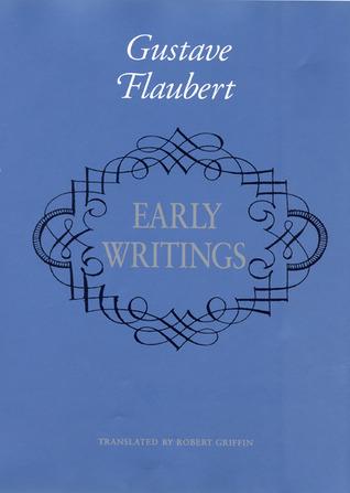 Early Writings of Gustave Flaubert