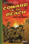 Coward on the Beach, Vol. 1