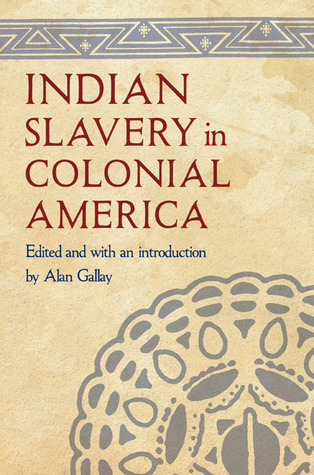 n slavery in colonial america by alan gallay  n slavery in colonial america