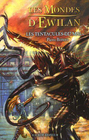 Les Tentacules du mal by Pierre Bottero