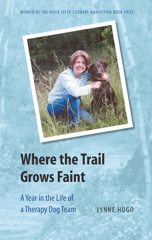 Where the Trail Grows Faint by Lynne Hugo