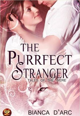 The Purrfect Stranger (Lords of the Were Universe, #9; Tales of the Were: Redstone Clan, #0.5)