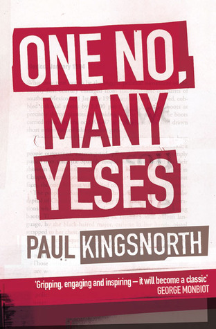 One No, Many Yeses by Paul Kingsnorth