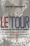 Le Tour: A History of the Tour de France, 1903 -- 2003
