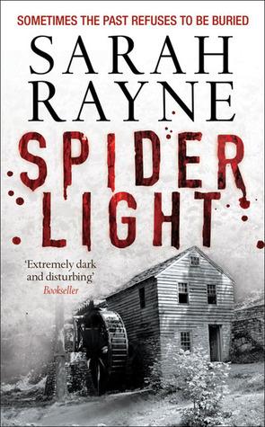 Spider Light by Sarah Rayne