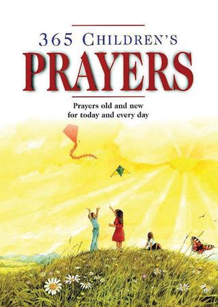 365 Children's Prayers: Prayers Old and New for Today and Everyday Foro de descargas gratuitas de libros electrónicos