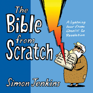 The Bible from Scratch by Simon Jenkins
