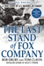 the last stand of fox company 2 essay These last twenty pages of the last stand of fox company have been rough i was really hoping the book would get a little more interesting, oh.