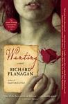 Wanting by Richard Flanagan