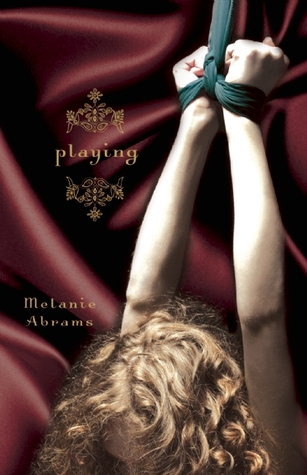 Playing by Melanie Abrams