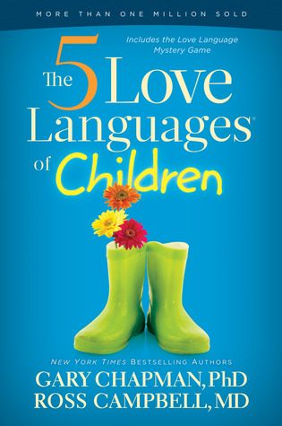 The 5 Love Languages of Children by Gary Chapman