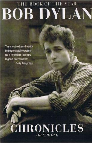Chronicles by Bob Dylan