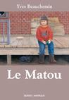 Le Matou by Yves Beauchemin