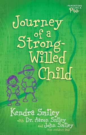 journey-of-a-strong-willed-child