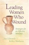 Leading Women Who...