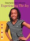 Experiencing the Joy (Yasmin Peace, #3)