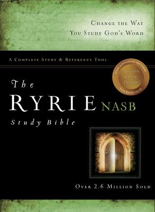 The Ryrie Study Bible: -NASB
