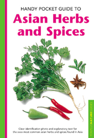 Handy Pocket Guide to Asian Herbs & Spices