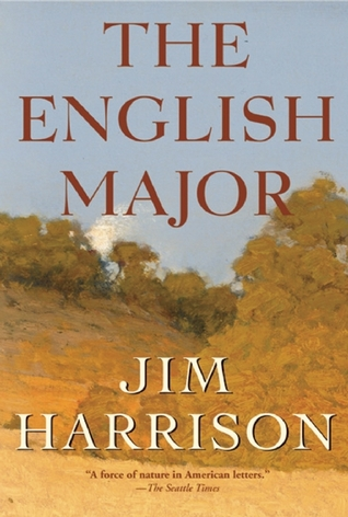 The english major by jim harrison 3102444 solutioingenieria Images