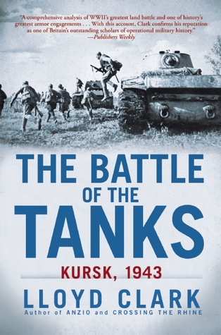 The Battle of the Tanks by Lloyd Clark