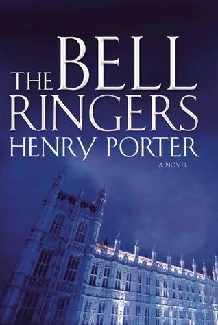 The Bell Ringers by Henry Porter