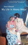 My Life in Heavy Metal: Stories