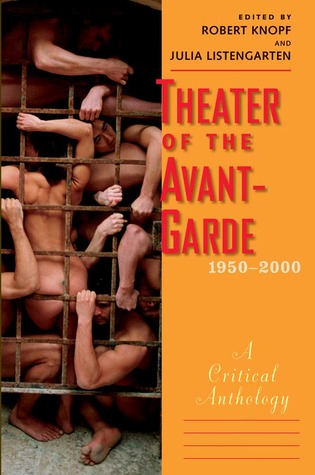 theater-of-the-avant-garde-1950-2000-a-critical-anthology